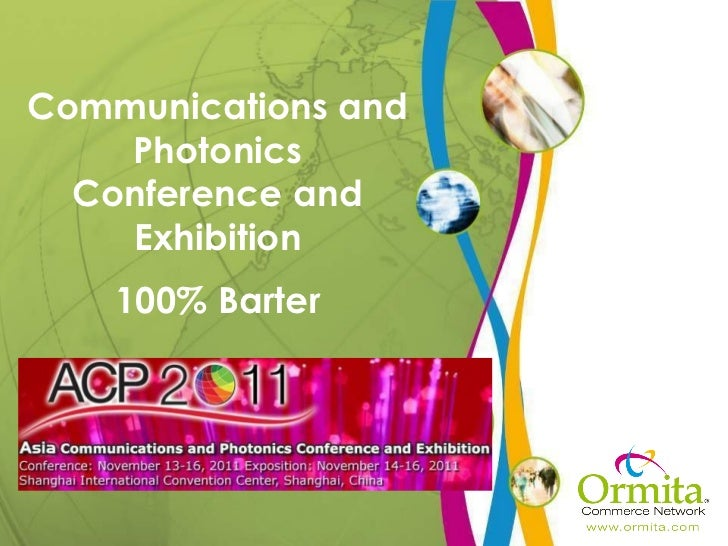 Communications and Photonics Conference and Exhibition 100% Barter