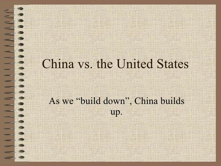 China Vs. The United States