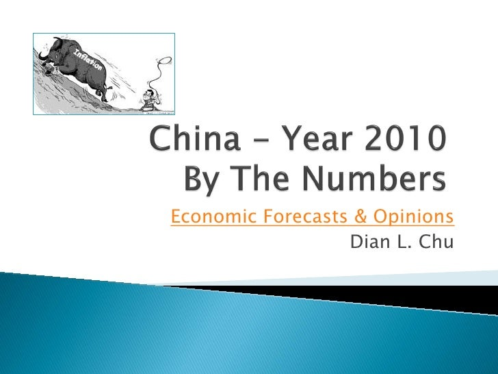 Economic Forecasts & Opinions                  Dian L. Chu