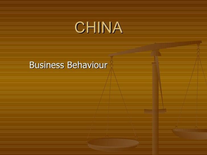 CHINA Business  Behaviour