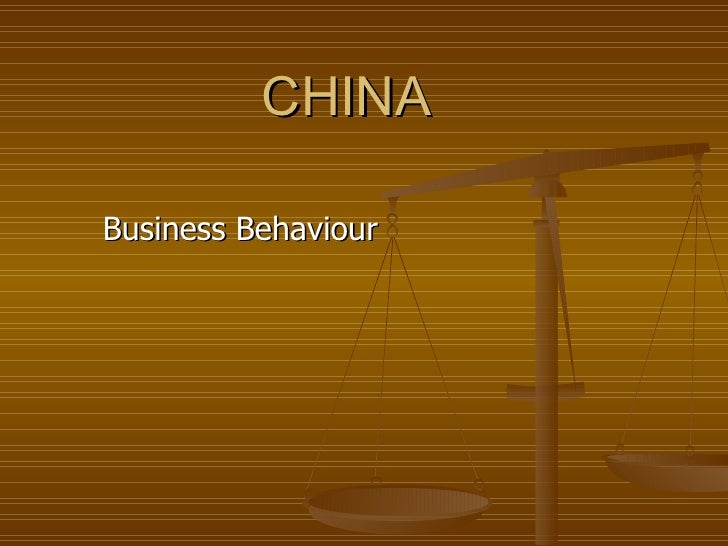 CHINA Business  Behaviour