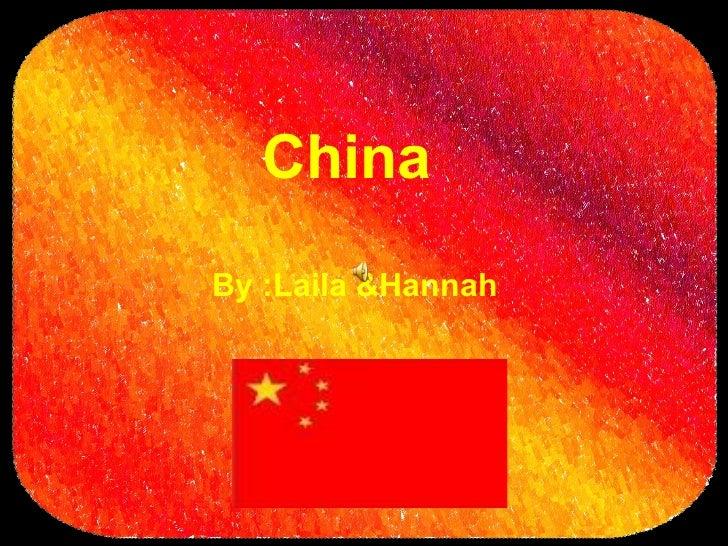 ChinaBy :Laila &Hannah
