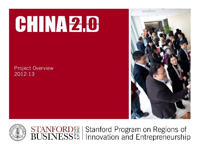 China 2.0 Project Overview: 2012-2013