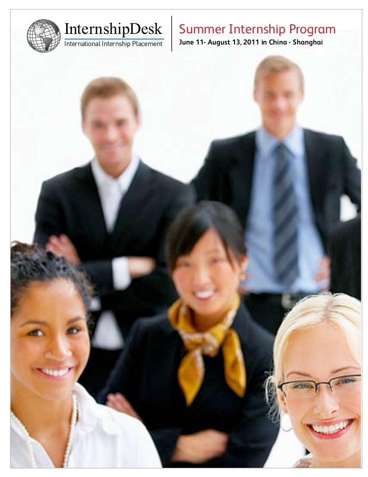 InternshipDesk                       Summer Internship ProgramInternational Internship Placement   June 11- August 13, 201...