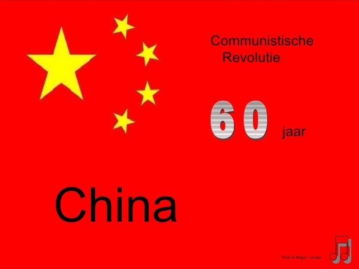 China  Kind of Magic - Queen Communistische Revolutie jaar 60