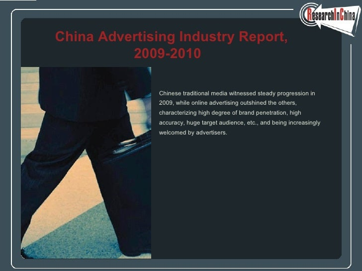 <ul><li>Chinese traditional media witnessed steady progression in  </li></ul><ul><li>2009, while online advertising outshi...