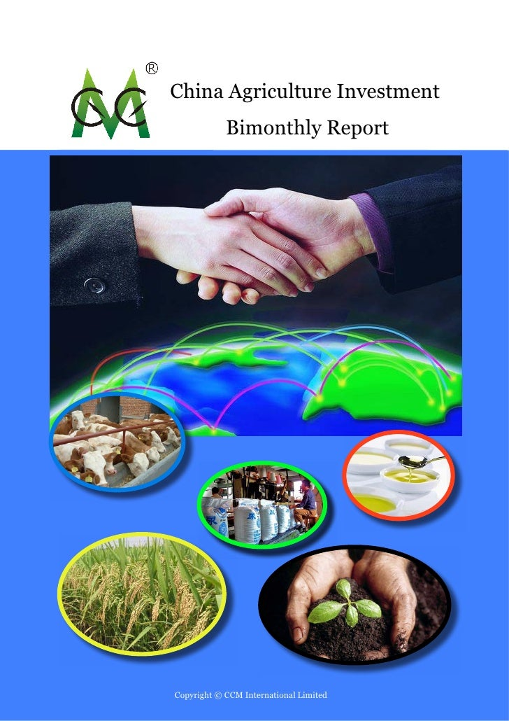 China Agriculture Investment            Bimonthly ReportCopyright © CCM International Limited