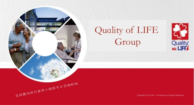 Quality of LIFE    Group
