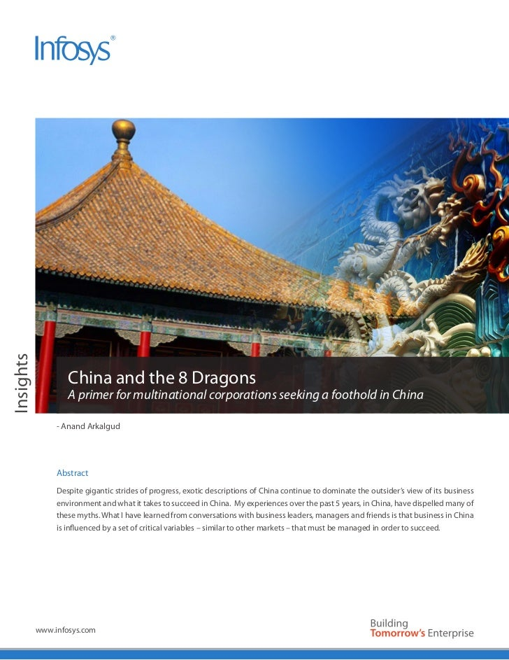 Insights                   China and the 8 Dragons                   A primer for multinational corporations seeking a foo...