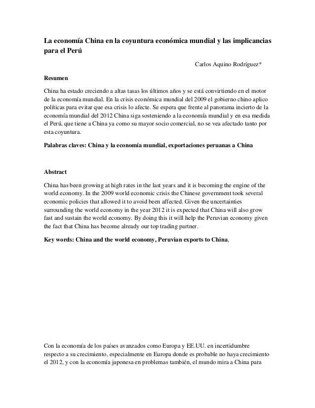 La economía China en la coyuntura económica mundial y las implicancias para el Perú Carlos Aquino Rodríguez* Resumen China...