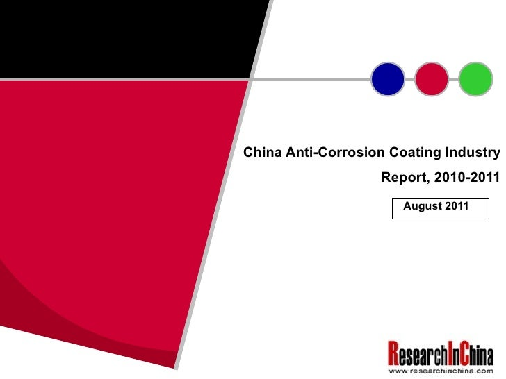 China Anti-Corrosion Coating Industry Report, 2010-2011 August 2011