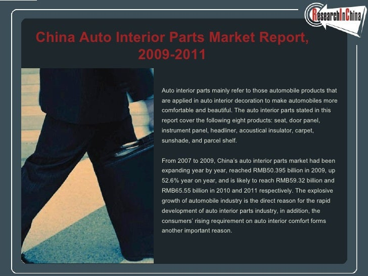 <ul><li>Auto interior parts mainly refer to those automobile products that  </li></ul><ul><li>are applied in auto interior...