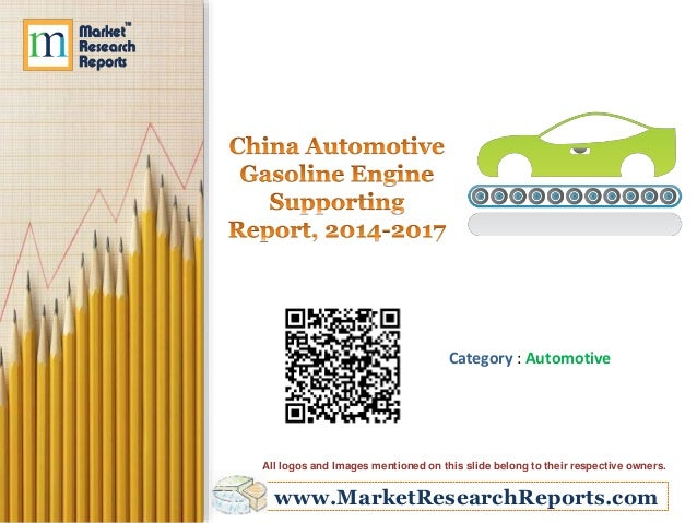 China Automotive Gasoline Engine Supporting Report, 2014-2017