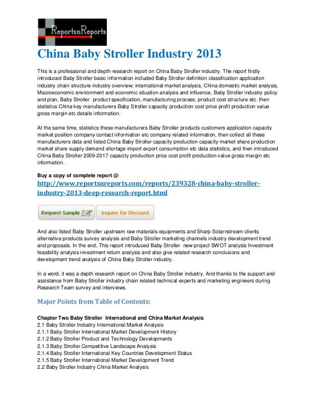 China Baby Stroller Industry 2013This is a professional and depth research report on China Baby Stroller industry. The rep...