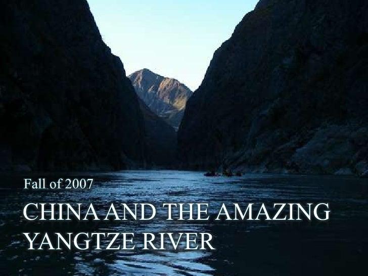China and the Amazing Yangtze River