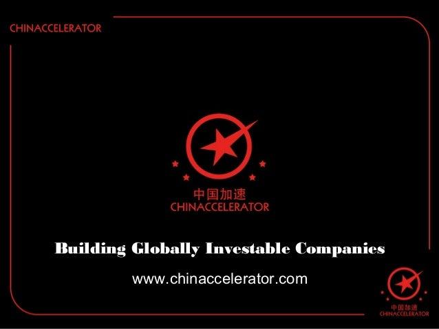 Chinaccelerator - Bigger, Badder, and now in Shanghai