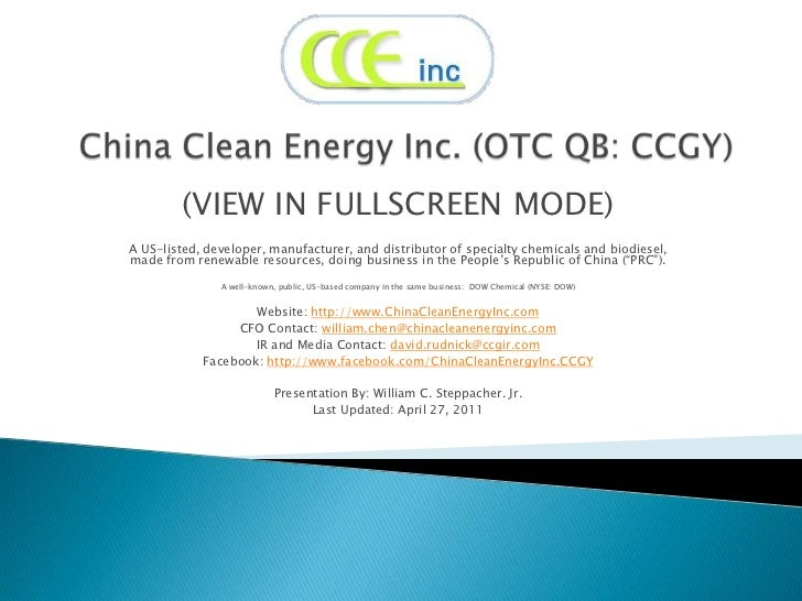 China Clean Energy Inc. (OTC QB: CCGY)<br />(VIEW IN FULLSCREEN MODE)<br />A US-listed, developer, manufacturer, and distr...