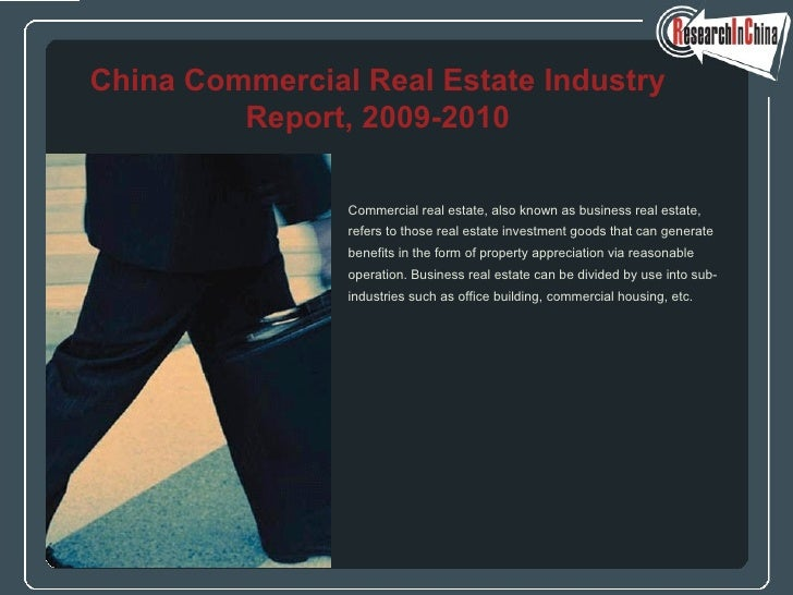 <ul><li>Commercial real estate, also known as business real estate,  </li></ul><ul><li>refers to those real estate investm...