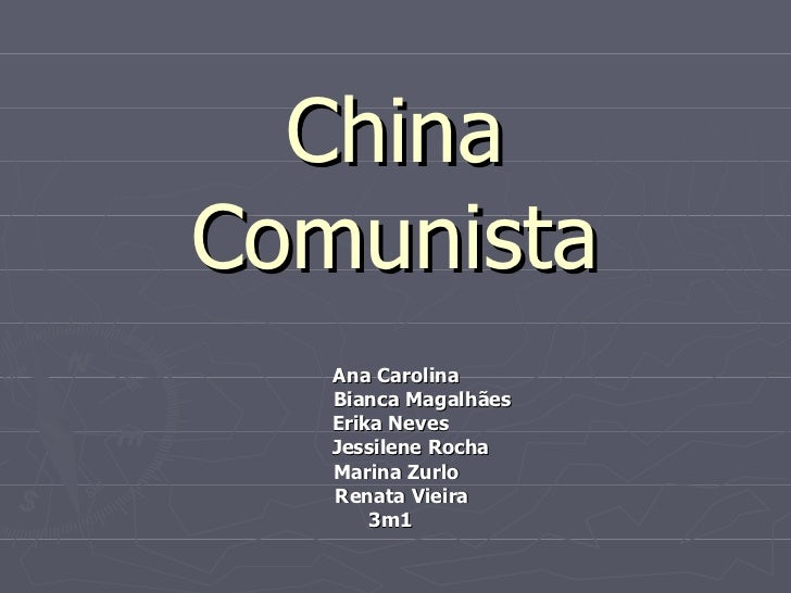 China Comunista Ana Carolina Bianca Magalhães Erika Neves Jessilene Rocha Marina Zurlo Renata Vieira 3m1