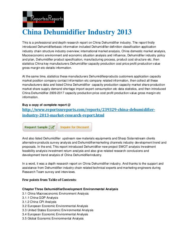 China Dehumidifier Industry 2013This is a professional and depth research report on China Dehumidifier industry. The repor...