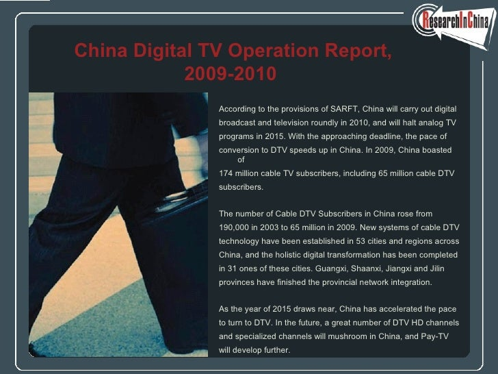 <ul><li>According to the provisions of SARFT, China will carry out digital  </li></ul><ul><li>broadcast and television rou...