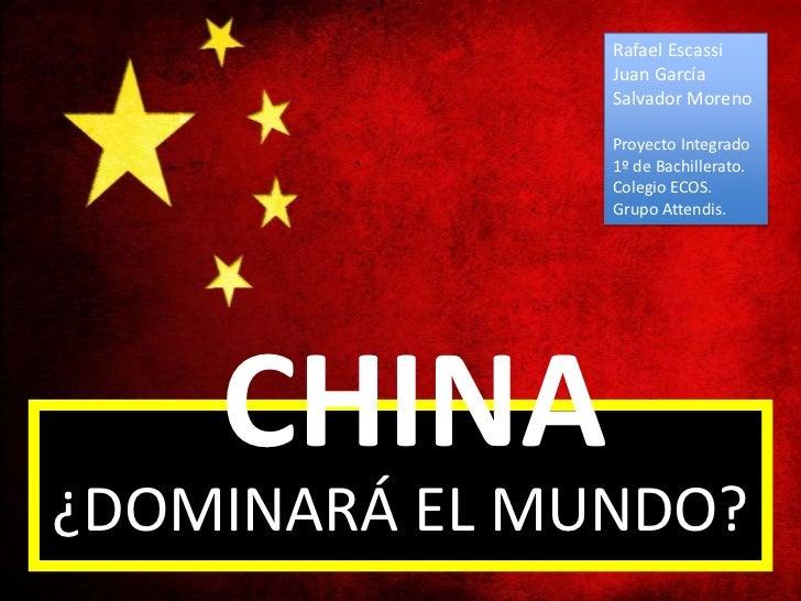 China ¿dominará el mundo?