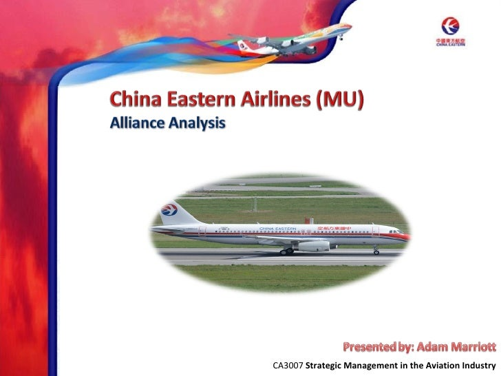China Eastern Airlines - Alliance Analysis