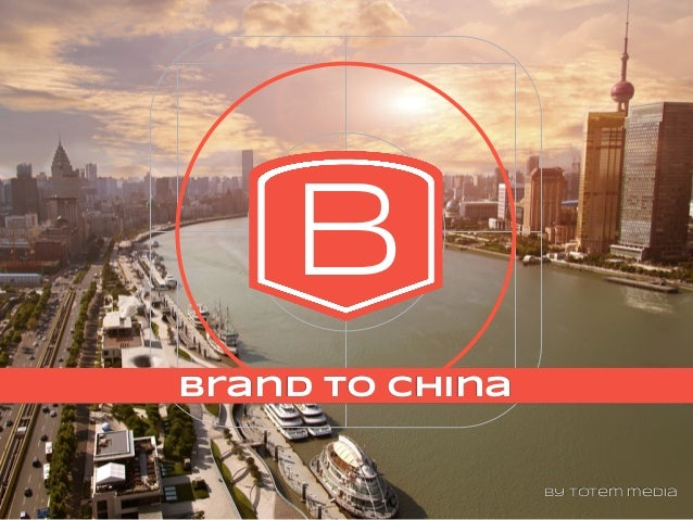 B2C B brand to china by totem media