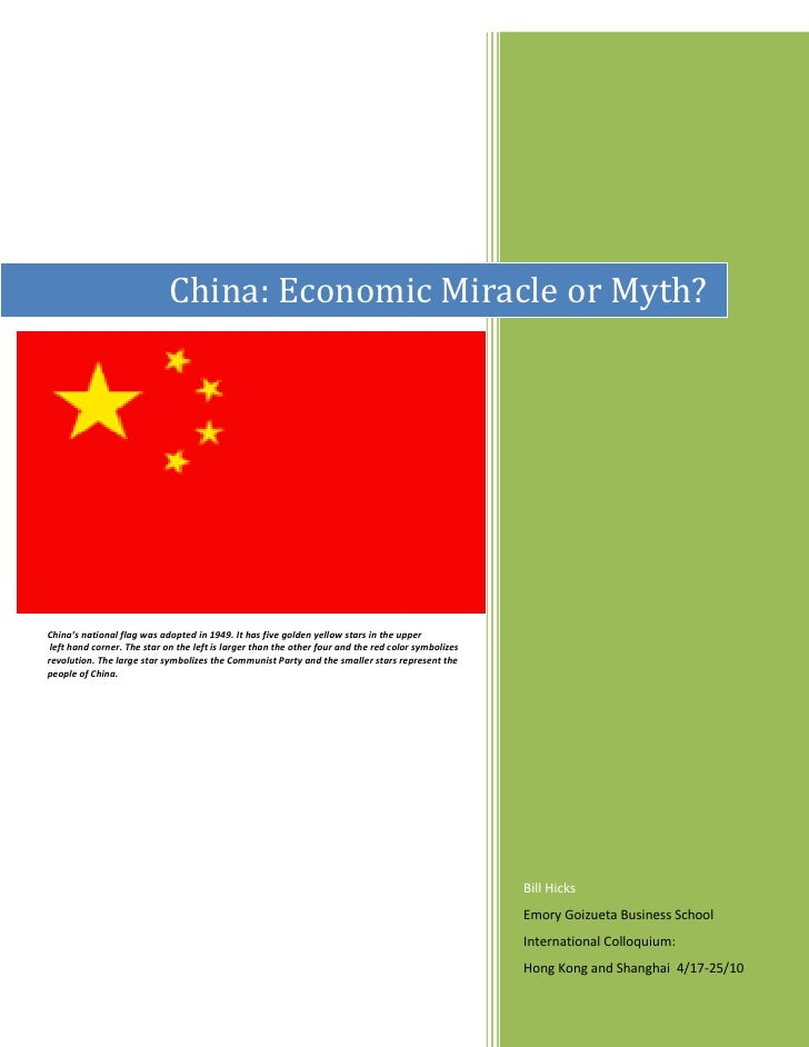 China: Economic Miracle or Myth?     C  China's national flag was adopted in 1949. It has five golden yellow stars in the ...