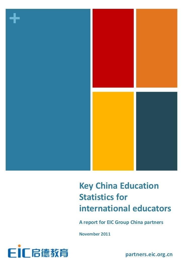 +    Key China Education    Statistics for    international educators    A report for EIC Group China partners    November...