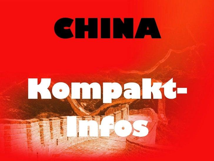 CHINA  Kompakt-   Infos