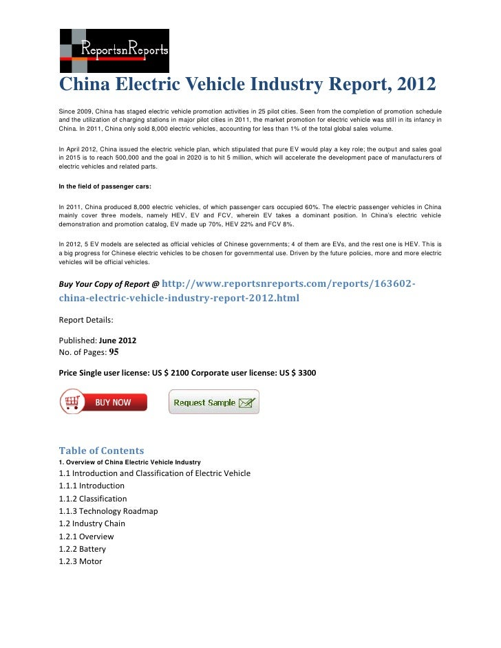 China Electric Vehicle Industry Report, 2012Since 2009, China has staged electric vehicle promotion activities in 25 pilot...