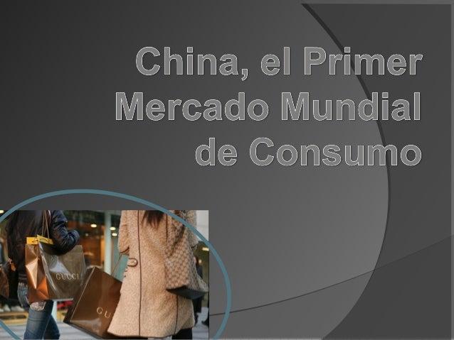 China, el primer mercado mundial de consumo