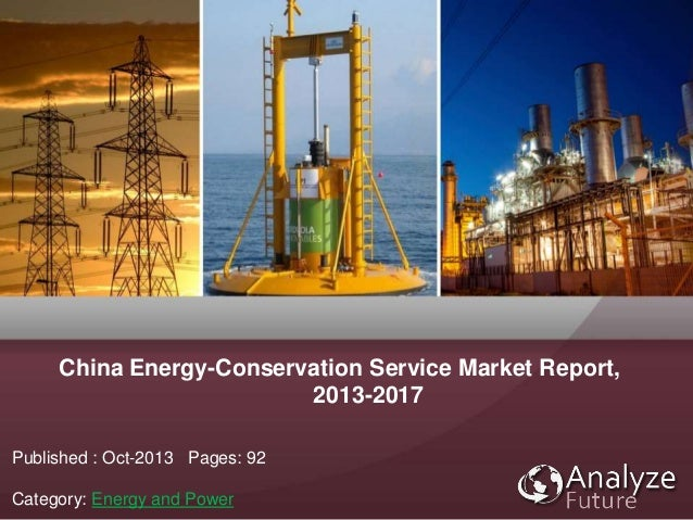 China Energy-Conservation Service Market Report, 2013-2017