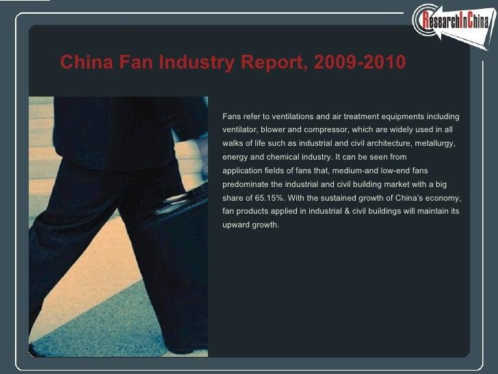 <ul><li>Fans refer to ventilations and air treatment equipments including  </li></ul><ul><li>ventilator, blower and compre...