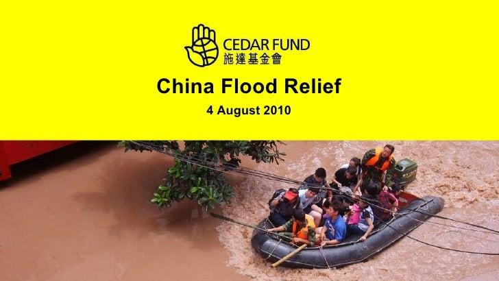 CEDAR's China Flood Relief Work (04 August 2010)