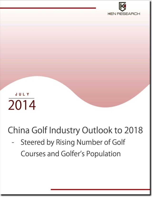 China Golf Industry Outlook to 2018 - Steered by Rising Number of Golf Courses and Golfer's Population