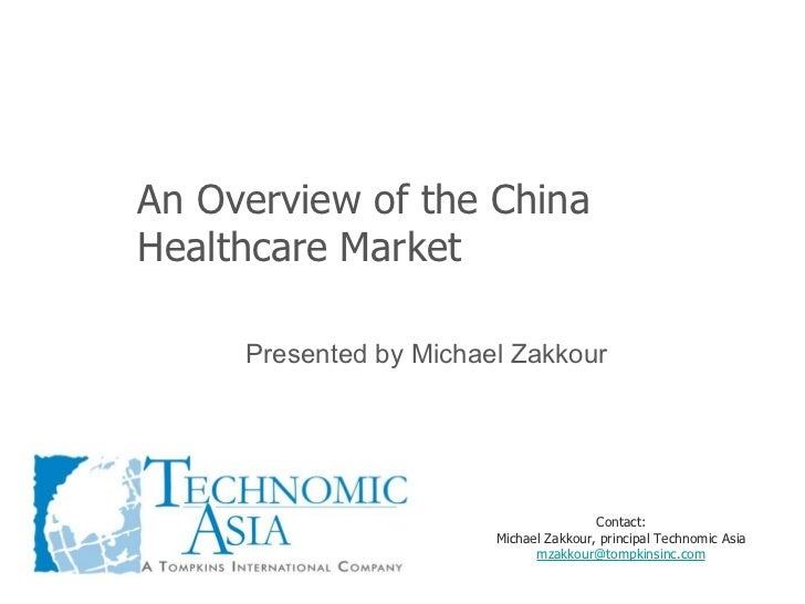 China Healthcare Overview