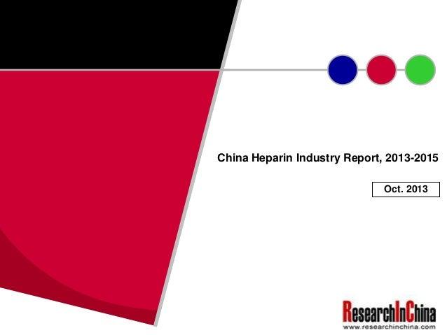 China Heparin Industry Report, 2013-2015 Oct. 2013