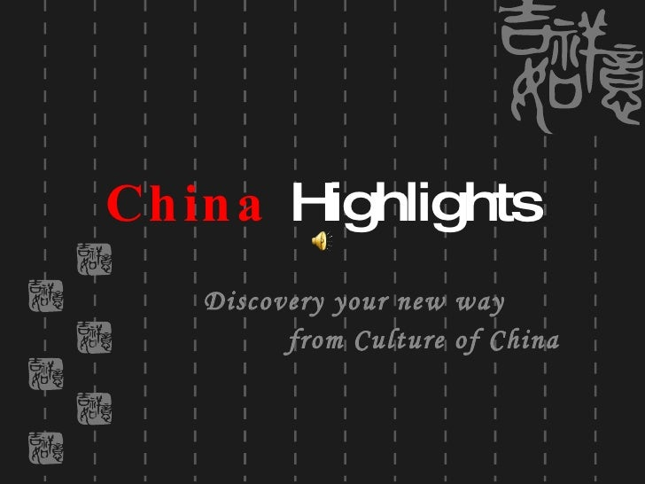 China   Highlights Discovery your new way from Culture of China