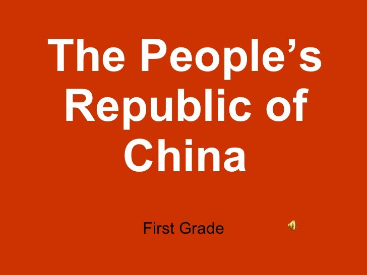 The People's Republic of China First Grade