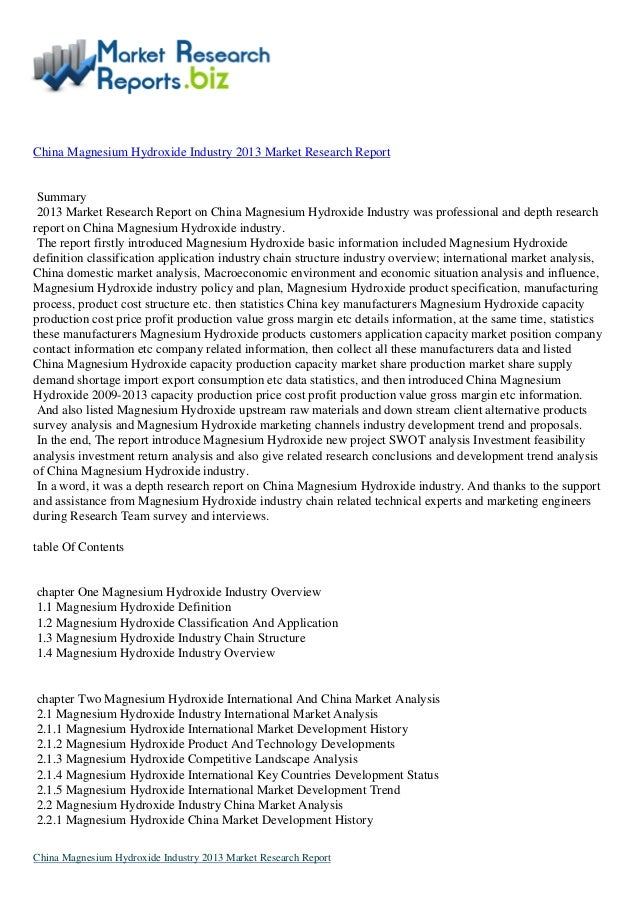 Report Overview:-China Magnesium Hydroxide Industry 2013 Market Research Report by MarketResearchReports.biz