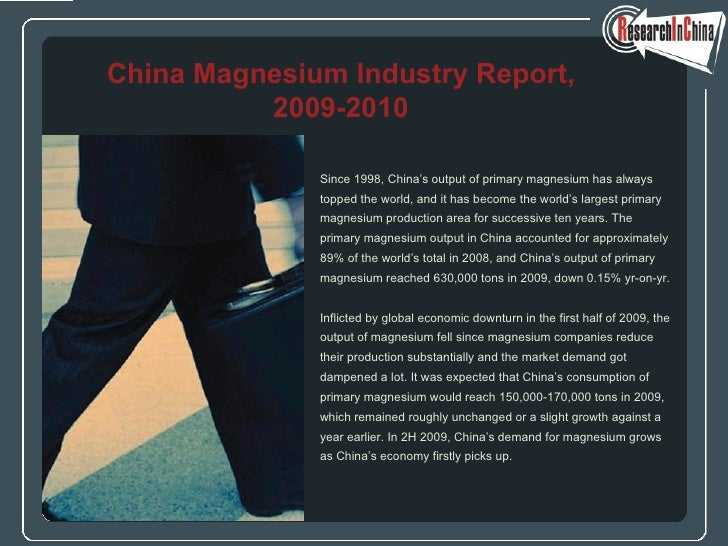 <ul><li>Since 1998, China's output of primary magnesium has always  </li></ul><ul><li>topped the world, and it has become ...