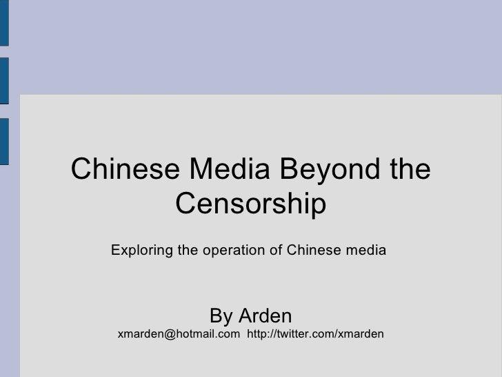 China Media Beyond The Censorship