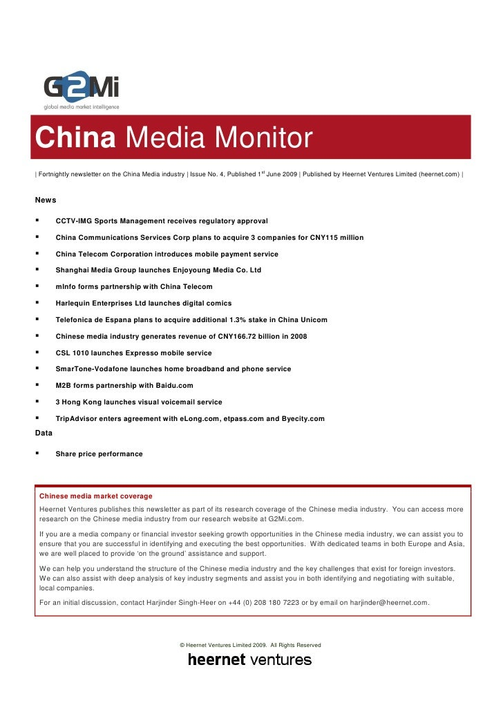China Media Monitor | Fortnightly newsletter on the China Media industry | Issue No. 4, Published 1st June 2009 | Publishe...