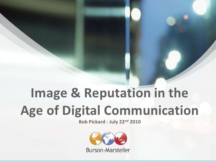 Image & Reputation in the Age of Digital Communication