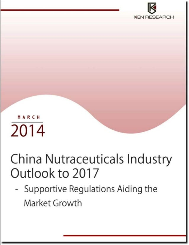 China Nutraceuticals Industry Research Report: KenResearch