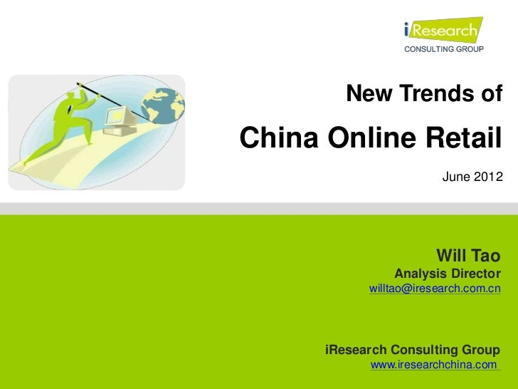 China Online Retail Market -  iResearch - Will Tao