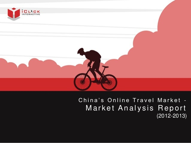 China's Online Travel Market – Market Analysis Report 2012-2013