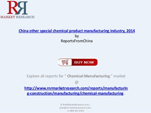 China Other Special Chemical Product Manufacturing Market Forecast – 2014